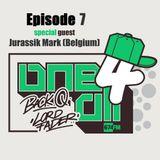 One 4 All Episode 7 - Jurassik Mark, Back Q & Lord Fader (Live@674fm)