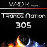 Trance Nation Ep. 305 (05.08.2018)