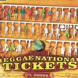 Spaghetti Reggae: Reggae National Tickets (2000)