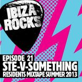 Episode 21 - Ste-V-Something - Residents Mixtape Summer 2013