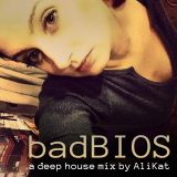 badBIOS: A Proper Deep House Mix