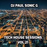 DJ PAUL SONIC G Present TECH HOUSE Sessions vol.21