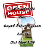 Cafe Karachi With Sayed Azhur Hussain As On 01st May 2013