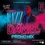 KIZZ DANIEL LIVE IN CHICAGO PROMO MIX (JULY 21, 2019)