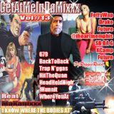 """GetAtMeInDaMixxx Num 13 IKnowWhereTheBodiesAt"""" ft FettyWap """"679"""""""