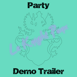 PARTY MUSIC Demo Trailer