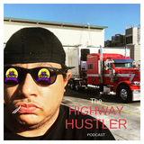 The Highway Hustle Podcast 02