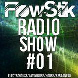 Dj FlowStik RadioShow #01