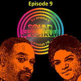 Sound Spectrum Episode 9 (Happy Birthday Michael Jackson, RIP Aretha Franklin)