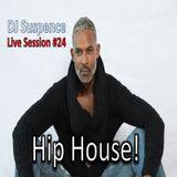DJ Suspence Live Session #24:  Hip House