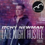 Monophonic Podcast 002   Itchy Newman - Late Night Hustle