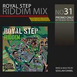 Riddim Mix 31 - Royal Step