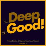 So Deep ,So Good  -Deep House Grooves-Session 17.02.2016 By DiMo