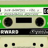 DUB GABRIEL - RAGGABASS MIXTAPE VOL. 2