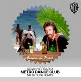 XXI ANIVERSARIO METRO DANCE CLUB