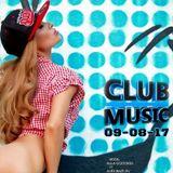 CLUB MUSIC ♦ Club Dance Music Remixes Mashups SUMMER DANCE MEGAMIX ♦ 09-08-17
