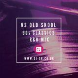 DJ SR - NS OLD SKOOL 90s CLASSICS R&B Mix