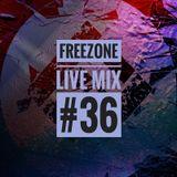 Freezone Live Mix #36