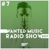 Wanted Music Radio Show 2017 #7