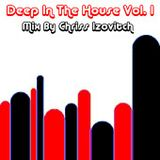 Deep In The House #1 (By Chriss Izovitch)