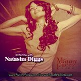 The Manny Faces Show - Episode 001: Natasha Diggs