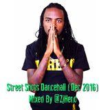 Street_Shots_Dancehall [Dec 2016 Part 1] ZJ HENO
