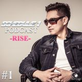 SCHEDULE 1 PODCAST #1 -RISE-