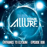 ENTRANCE TO ELYSIUM EPISODE 008