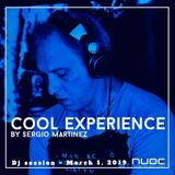 "Sergio Martínez presents ""Cool Experience""- NUBE MUSIC Radio - Dj session - March 1, 2019."