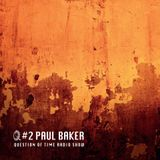 QOT Radio Show #2   Paul Baker   modulatefm
