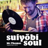 Mr Thomas - Suiyobi Soul - Sept 2018