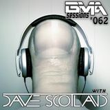 BMA Sessions ft. Dave Scotland #062