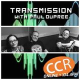 Transmission w/ Paul Dupree - guests Broadway Clash - 27/3/19 - Chelmsford Community Radio