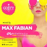 MAX FABIAN — Exclusive Mix For GOSTY Club