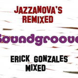 """Soundgroove"" Jazzanovas Remixed"
