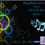Deejay Bondeep and the Bisquit Presents Soul In Our House Session 6