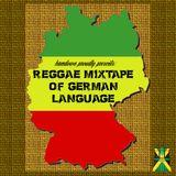 Reggae Mixtape of German Language