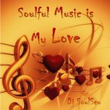 Soulful Music Is My Love