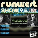 RUNWEST SHOW #9 - ACIDOVA (RUNE RECORDINGS) (GUEST MIX)