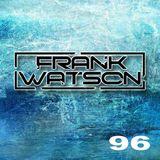 Tranzportations Part 96 - Guest Mix By Frank Watson