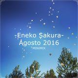 Eneko Sakura - Agosto 2016 (MiniMix)