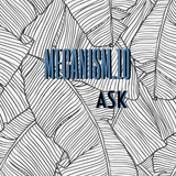 MECANISM.10 w/ ASK (Discover&Selected)