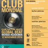 Club Mondial #10  // November 2016     Opener-Set Afro-, Latin-, Blues- Caribbean- & Soulful-House