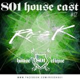 801 Housecast Vol. 17 Mixed By ROSS K