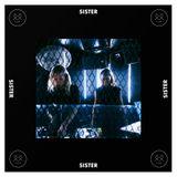 SISTER - Episode 15 - D DOTS (Guestmix) + Eli & Fur Interview