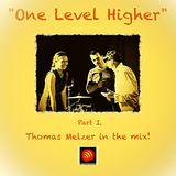 """Karl-Kutta-Records presents: """"One Level Higher"""" Part I. Thomas Melzer"""