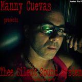Manny Cuevas Aka DJ M - TRAXXX presentz Thee Silent Sound System Podcast #91 - April 23rd, 2017'
