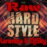Karenina & DjSky7 -  Raw Hardstyle Mix