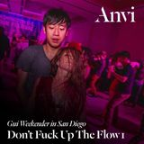Dj Anvi - Don't Fuck Up the Flow (Part 1)
