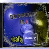 Euro '90 Special Mix vol 4 (mixed by Mabuz)
